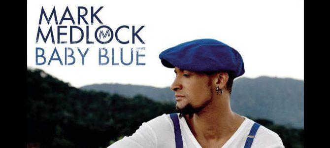 Mark Medlock – Baby Blue